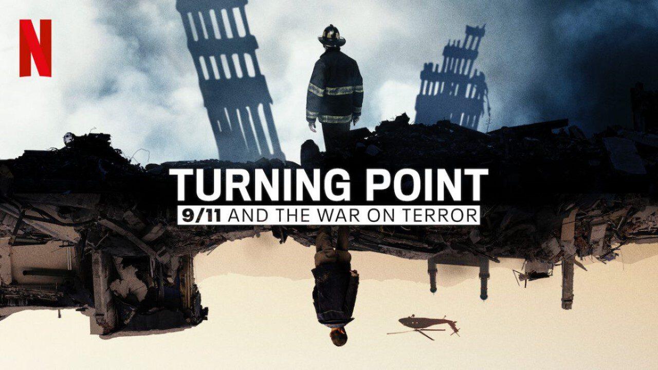 'Turning Point: 9/11 And The War On Terror' – Nhìn lại 20 năm chống khủng bố của Mỹ trong phim tài liệu Netflix